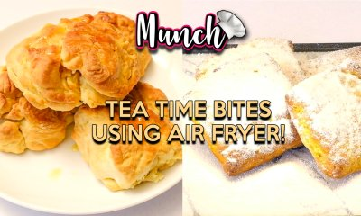 Tea Time Bites Using Air Fryer! - Munch by WORLD OF BUZZ